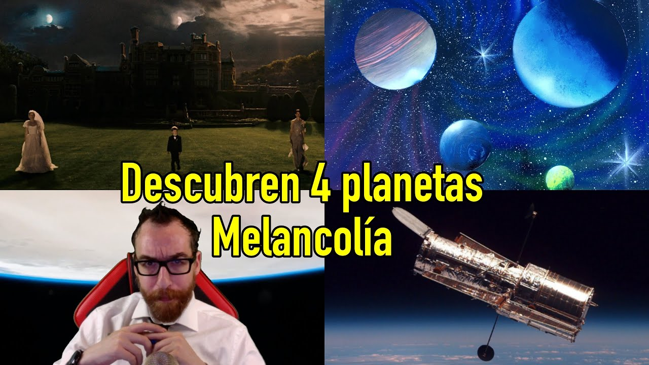 Descubren 4 Nuevos PLANETAS MELANCOLÍA