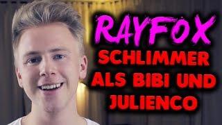 RAYFOX - SCHLIMMER ALS BIBI UND JULIENCO?  - Meine Meinung