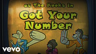 The Kooks - Got Your Number (Animation)