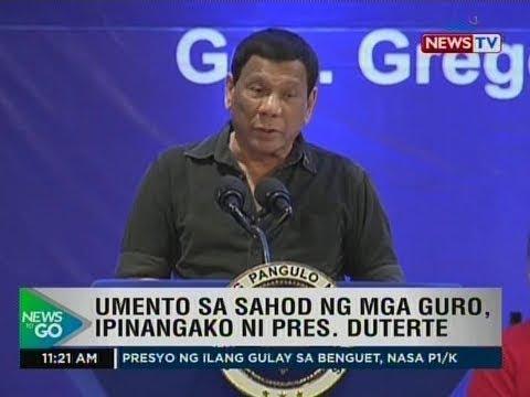 NTG: Umento sa sahod ng mga guro, ipinangako ni Pres. Duterte