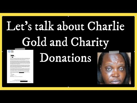 Charlie Gold Gives Receipt for Charity Donation?