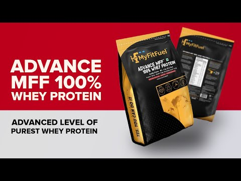 MyFitFuel Advance MFF 100% Whey Protein |Premium Whey Isolate | Advance Enzymes, Vitamins & Minerals