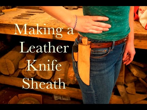 Making a Leather Knife Sheath / With Fire Steel