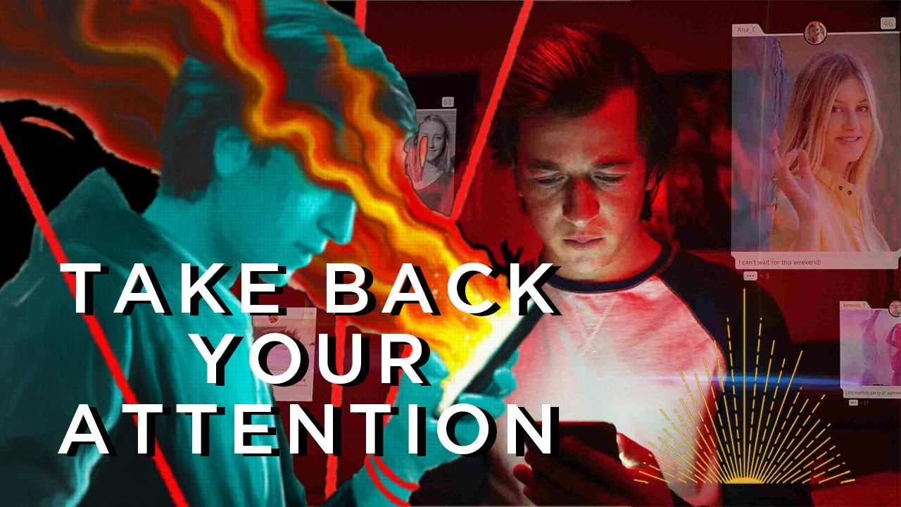 Take Back Your Attention