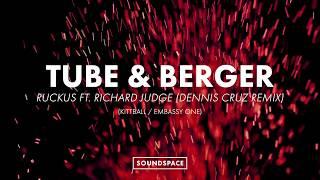 Tube Berger Ft Richard Judge Ruckus Dennis Cruz Remix