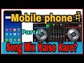 How to mix song in Mobile for Dancing| Mobile me song kaise edit karey