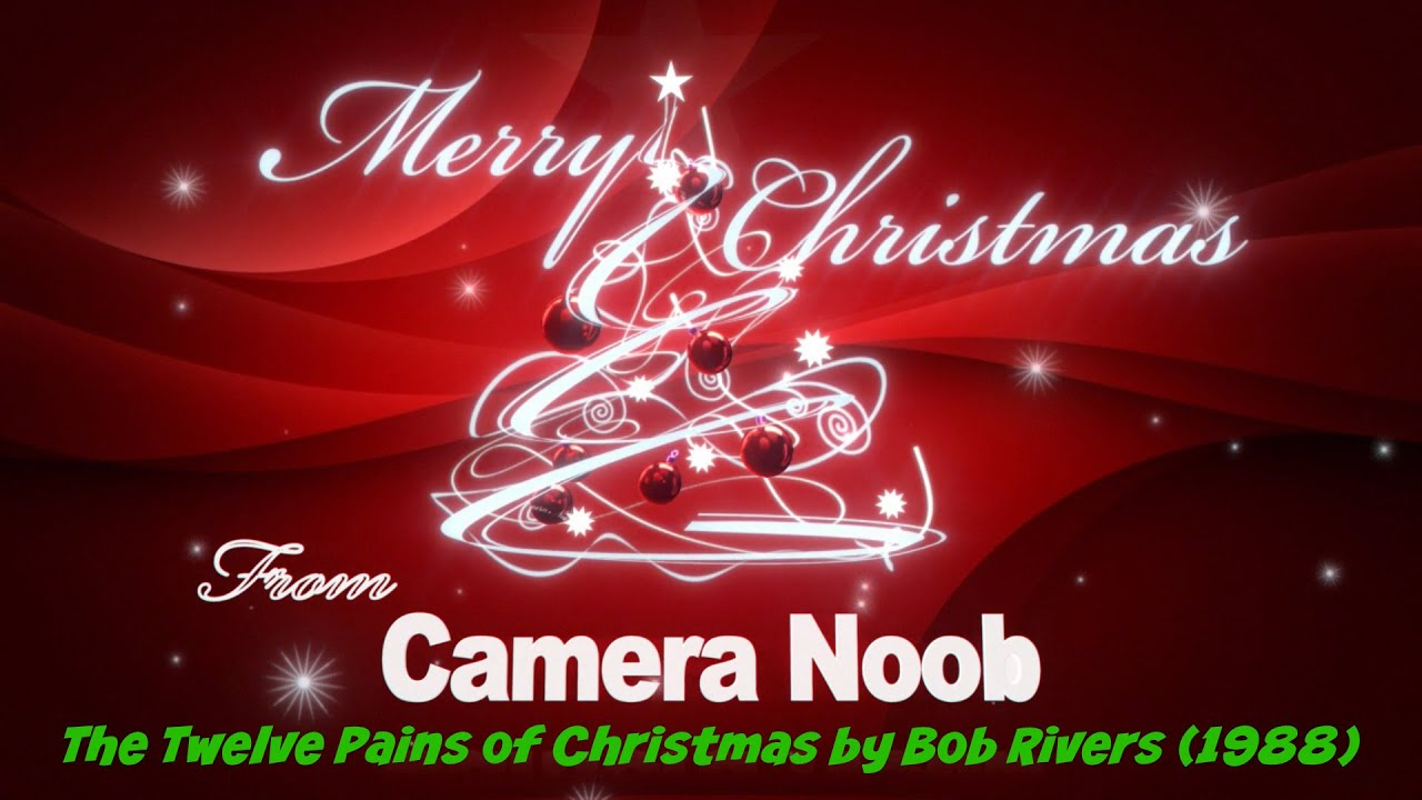 12 Pains of Christmas by Bob Rivers