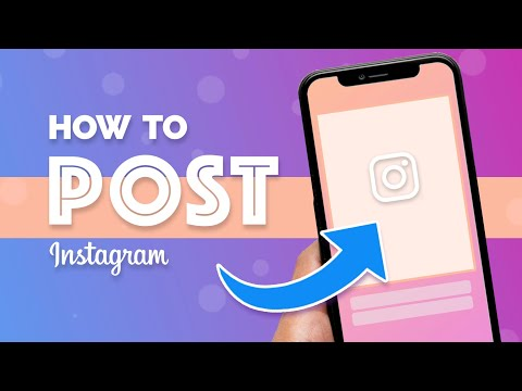 How to Post on Instagram (2021 Beginners Guide)
