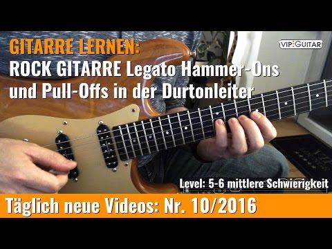 Rockgitarre lernen: Legato Hammer-Ons und Pull Offs in der Durtonleiter - Nr. 10/2016