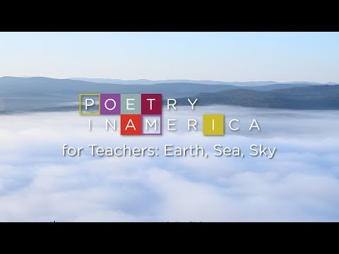 Poetry in America for Teachers: Earth, Sea, Sky (Trailer)