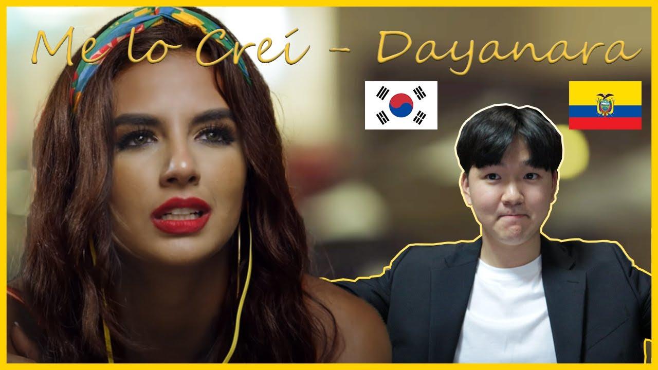 Download MV Reaccion!  Me lo Creí - Dayanara!!  (Reaccion del Coreano)