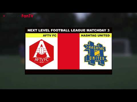 Can AFTV FC Beat The Mighty Hashtag Utd Again? | Next Level Football League (Commentary by Troopz)