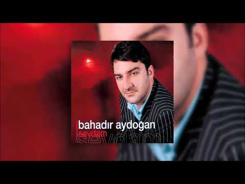 Bahadır Aydoğan - Yanarım