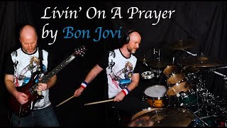 Bon Jovi - Livin' On A Prayer - Drum Cover and Guitar Cover by Twinstrumental