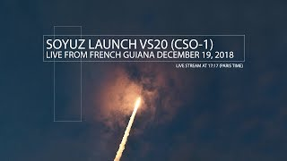 [LIVE] Soyuz launch VS20 (CSO-1)