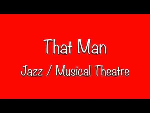 That Man - Jazz Musical Theatre Song // Dance Routine Song