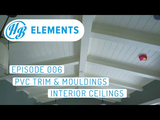 PVC Trim and Mouldings - Interior and Exterior | Episode 006