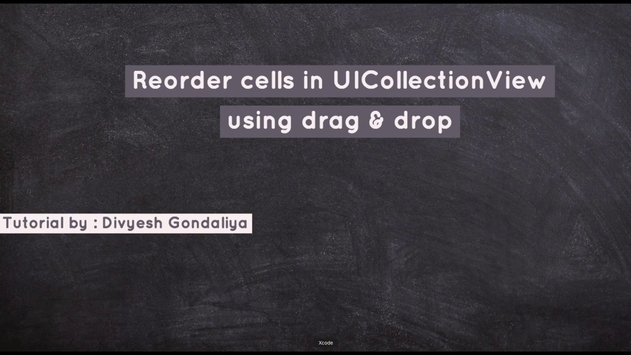 UICollectionView Cell drag and drop Swift 4
