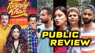 Fanney Khan PUBLIC REVIEW   First Day First Show   Anil Kapoor, Aishwarya, Rajkumar, Pihu