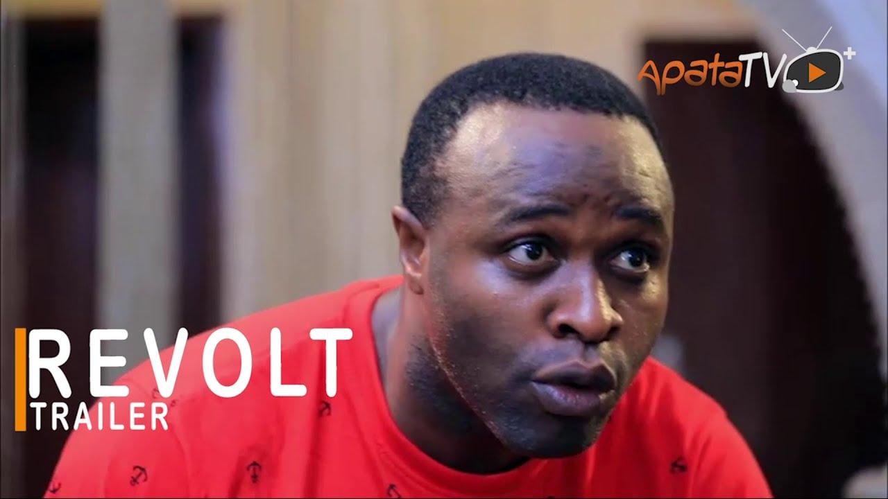 Download Revolt Yoruba Movie 2021 Showing This Sunday 13th Sept. On ApataTV+