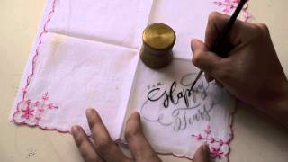 Calligraphy in Action | Happy Tears Hanky, Lettering on Fabric
