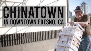 Chinatown in Downtown Fresno