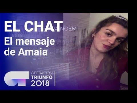Amaia le manda un mensaje a Noemí Galera | El Chat | Programa 3 | OT 2018