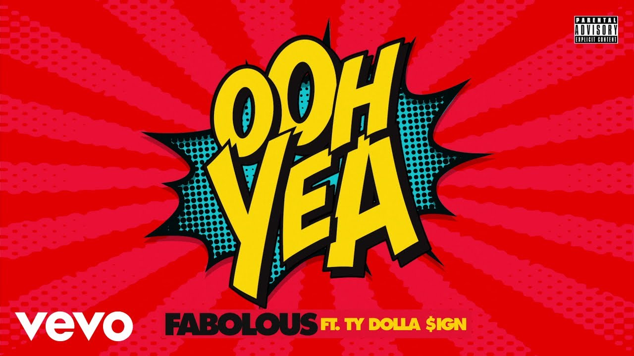fabolous-ooh-yea-audio-ft-ty-dolla-ign-fabolousvevo