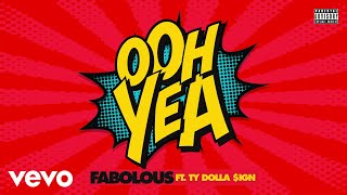 fabolous-ooh-yea-audio-ft-ty-dolla-ign