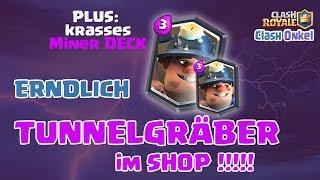 Clash Royale Tunnelgräber im Shop I Tunnelgräber [Miner] Deck Deutsch/German Clash Royal