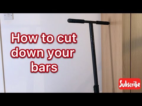 How to cut down your scooter bars!!!