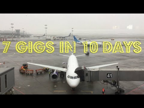 7 Gigs in 10 Days in 5 Cities in 2 Countries