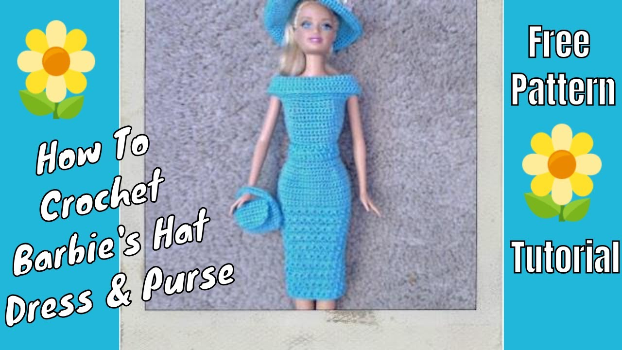 Barbie Crochet Clothes Tutorials Youtube