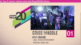 Top 20 Ghana Music Video Countdown - Week #11, 2013.