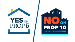 What Does Prop 5 & Prop 10 Have to Do with Me?
