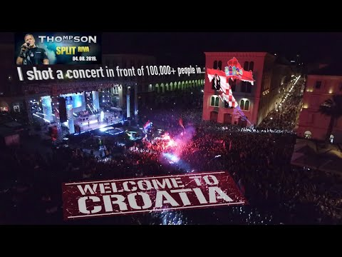 I Went To Croatia To Film A Concert In Front Of Over 100,000 People For Marko Perkovic Thompson