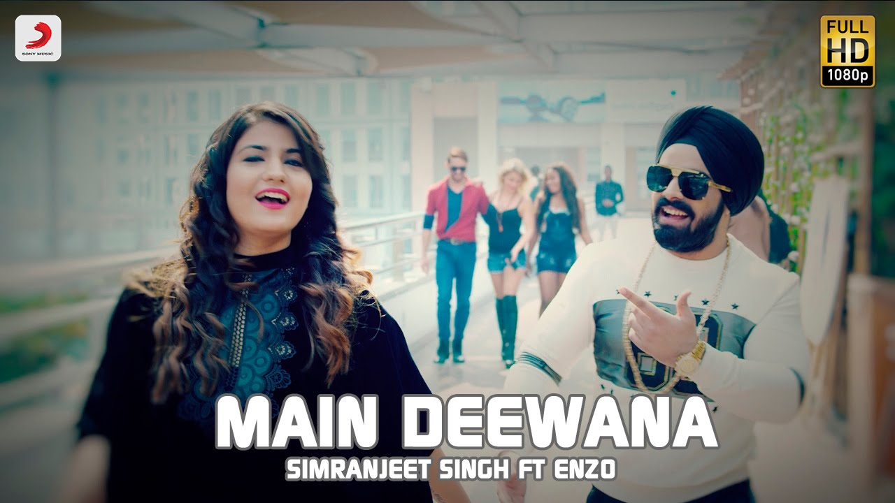 Download Simranjeet Singh - Main Deewana | Subuhi Joshi | Enzo | Latest Punjabi Song 2016