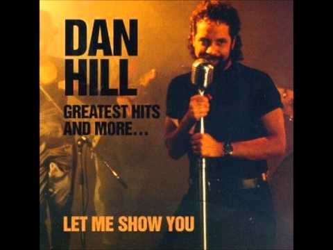 Let Me Show You - Dan Hill
