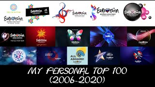 Eurovision Song Contest | My Personal Favorites Top 100 (2006-2020)