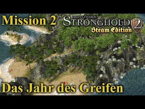 Das Jahr des Greifen - Mission 2 | Stronghold 2 Steam Edition | Let's Play (German)