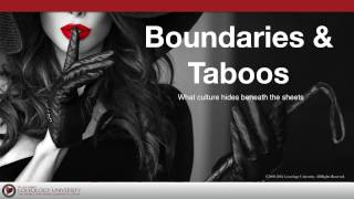 "Loveology University – ""Boundaries & Taboos"" Course Sneak Preview!"