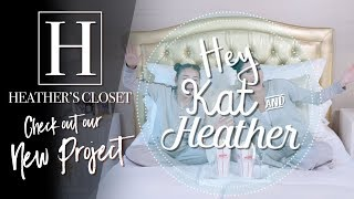 """Introducing """"Hey Kat and Heather"""""""