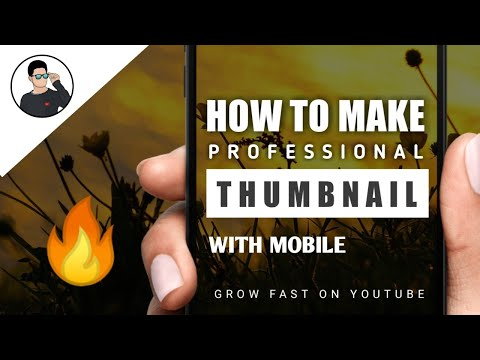 How To Make Professional Thumbnail On Mobile & Grow Fast On YouTube | TechAbuzar