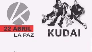 Kudai - La Paz 2017 parte 1