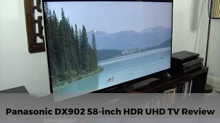 Panasonic DX902 TX-58DX902B 4K HDR UHD TV Review
