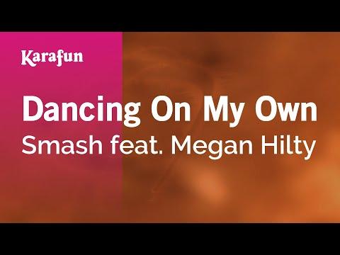 Karaoke Dancing On My Own - Smash *