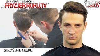 Klasyczne męskie strzyżenie  FryzjerRoku.tv
