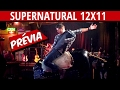 SUPERNATURAL 12X11 TRAILER REGARDING DEAN PROMO | 12X10 REVIEW/ RESUMO SOBRENATURAL