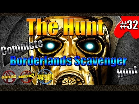 Borderlands | The Hunt | Complete Scavenger Hunt | #32 | A UNIQUE Time
