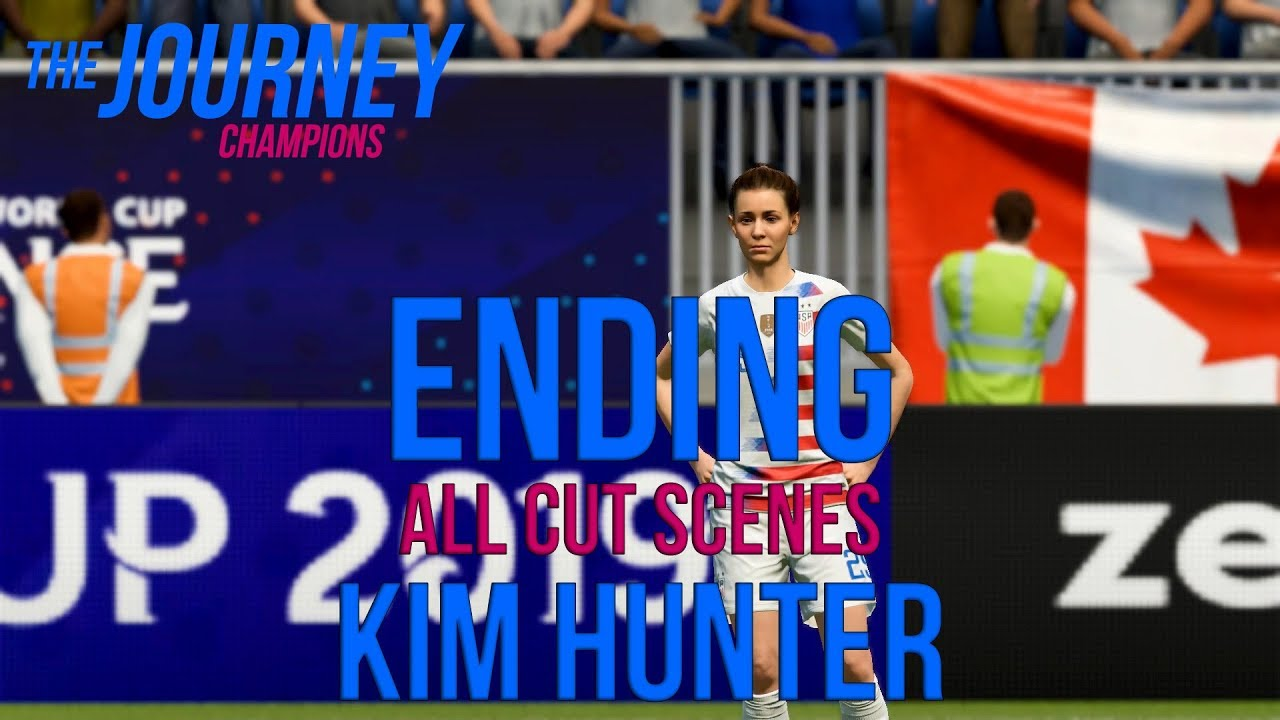 87165b4f1e4 Kim Hunter Alternate Ending All Cut Scenes FIFA 19 The Journey Champions  (Story with Goals Montage)
